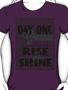 Day One Greenie - Rise and Shine T-Shirt