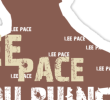 LEE PACE....YOU RUINED MY LIFE . Sticker