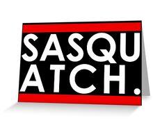 Sasquatch Run! Greeting Card