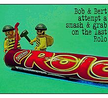 Bob & Bert attempt a smash & grab on the last Rolo! by Tim Constable