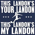 This Landon's Your Landon by shirtypants