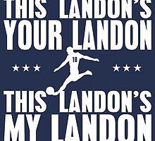 This Landon's Your Landon by shirtypants