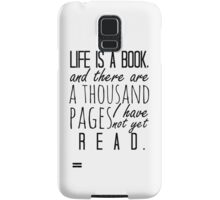 """Life is a book. . ."" - Will Herondale Quote Samsung Galaxy Case/Skin"