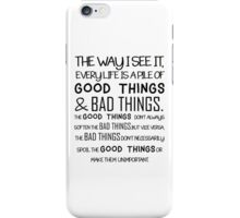 """Good Things & Bad Things"" - 11th Doctor Quote iPhone Case/Skin"