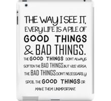"""""""Good Things & Bad Things"""" - 11th Doctor Quote iPad Case/Skin"""