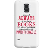 """One must always be careful of books. . ."" Tessa Quote Samsung Galaxy Case/Skin"