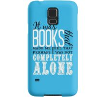 """It was books. . ."" Will Quote Samsung Galaxy Case/Skin"