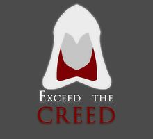 Exceed the Creed by TheUpbringer