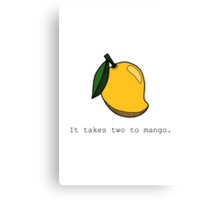 It takes two to mango. Canvas Print