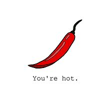 You're Hot. by tosojourn