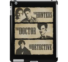 The Hunters, The Doctor and The Detective (Matt Smith version)  iPad Case/Skin