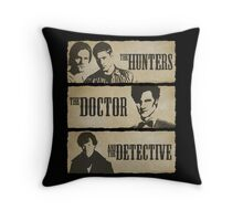 The Hunters, The Doctor and The Detective (Matt Smith version)  Throw Pillow
