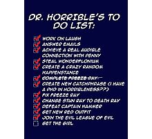 Dr. Horrible's To Do List  Photographic Print