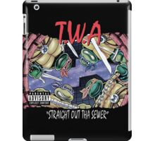 Teenage Mutant Ninja Turtles - T.W.A - Straight Out Tha Sewer iPad Case/Skin