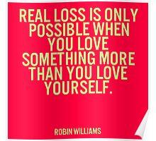 Real Loss by Robin Williams RIP Poster