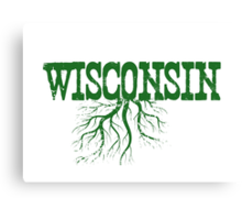 Wisconsin Roots Canvas Print