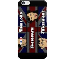 The Time Lord, The sociopath, and the chosen one iPhone Case/Skin