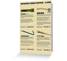 Improvised Zombie Weapons - A Guide Greeting Card