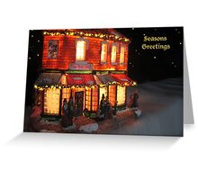 SEASONS GREETINGS TO ONE AND ALL! Greeting Card