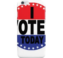 Election Day I VOTED TODAY iPhone Case/Skin