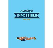 Running is Impossible Photographic Print