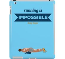 Running is Impossible iPad Case/Skin
