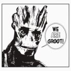 WE ARE GROOT by 44lucy44