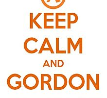 Keep Calm And Gordon Freeman by nickydean