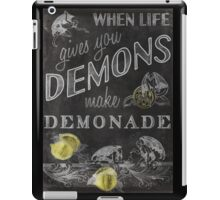 When Life Gives You Demons... iPad Case/Skin