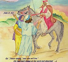 John 4:50 He took him at his word by Anne Gitto