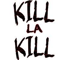 Kill La Text by MadameGrimm