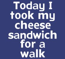 Today I took my cheese sandwich for a walk by onebaretree