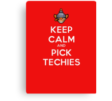 Keep Calm and Pick Techies Canvas Print