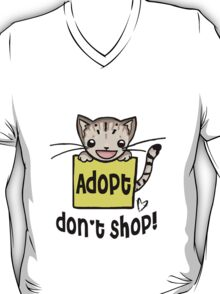 Adopt Don't Shop!  T-Shirt