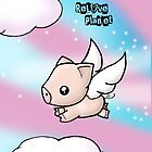When Pigs Fly by Bianca Loran
