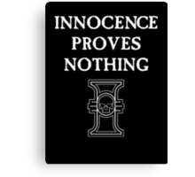 Innocence Proves Nothing Canvas Print