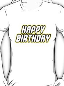 HAPPY BIRTHDAY T-Shirt