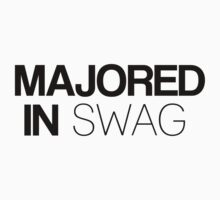 Majored in Swag by HappyThreads