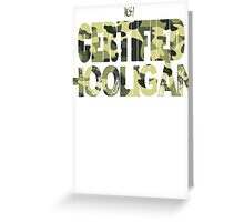 Certified Hooligan(TCH CLOTHING) Greeting Card