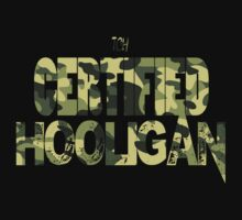 Certified Hooligan(TCH CLOTHING) by Mac Poole