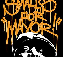 Notorious B.I.G. Biggie Smalls for Mayor Dead Wrong  by McGutter
