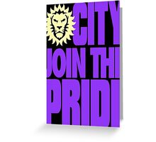 Join The Pride Greeting Card