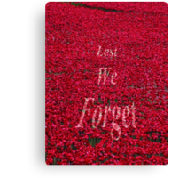 Poppies at The Tower of London - Lest we forget Canvas Print