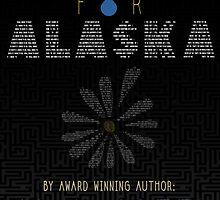 Looking For Alaska by Maeghan Thomas