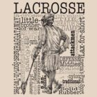 Word Montage-LACROSSE (Male) by vinniericasio