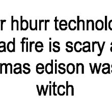 Thomas Edison was a witch by Sam Smith