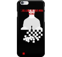 Chess in Concert - As Long As Our Man Wins iPhone Case/Skin