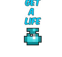 Get A Life - RotMG by Foster  Green