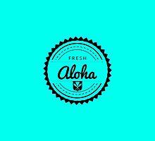 A Taste Of Aloha by FreshAlohaGear