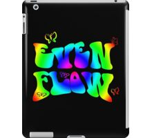 Even Flow .. iPad Case/Skin